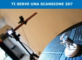 SCANSIONI 3D PROFESSIONALI CONTO TERZI
